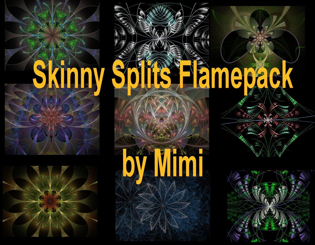 A set of excellent flames generated by the super cool Skinny Splits set of scripts available here. ...