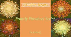 Paintly Pinwheel Script Image Display | Paintly Pinwheel