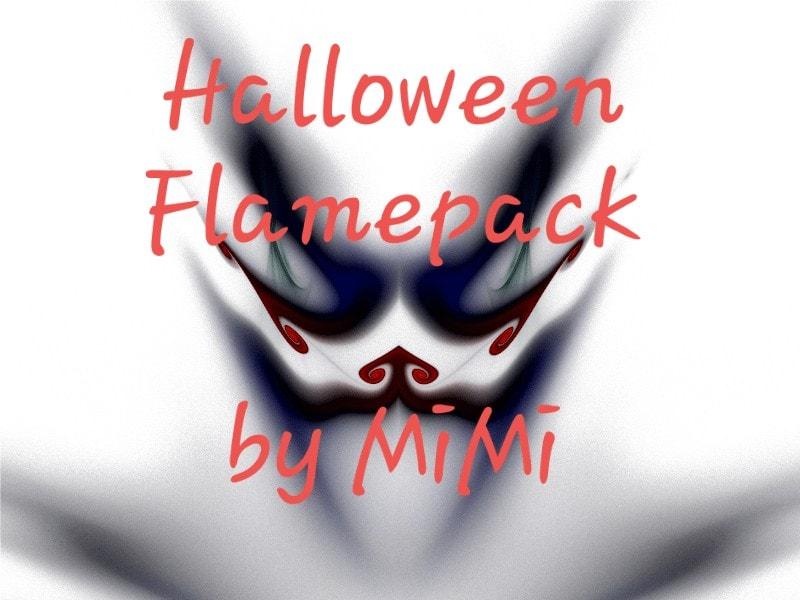 Special surprise for everyone, Mi Mi has put together a Halloween themed flame pack for you to play with.   A...