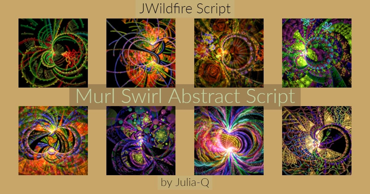*Murl Swirl Abstract Script - Lynda McDaniel Compatible with JWildfire Software https://jwildfire.overwhale.com Hello,...